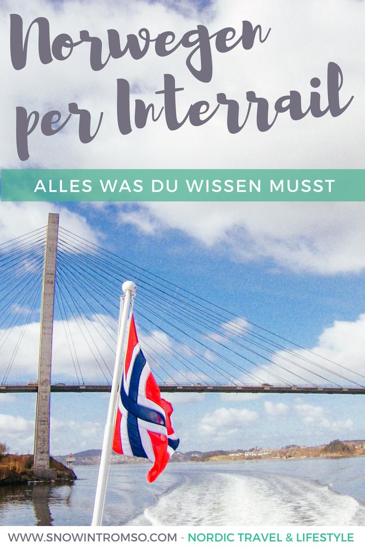 Sind Zugreisen dein Ding? Erfahre alles über Interrail in Norwegen in diesem Beitrag!