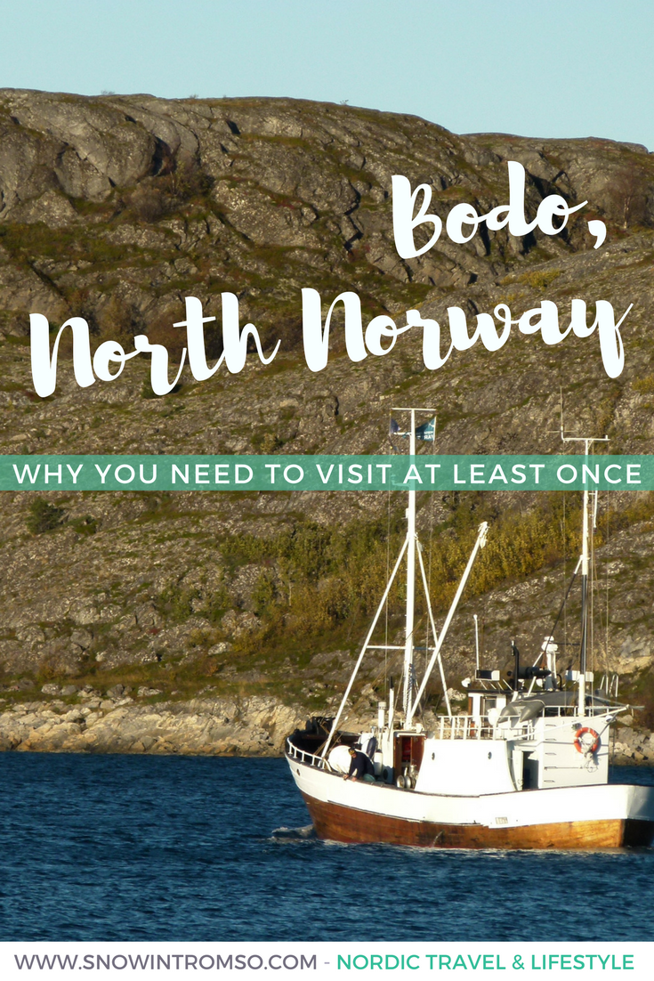 Have you ever considered a visit to Bodø in Northern Norway? Here's why you should!