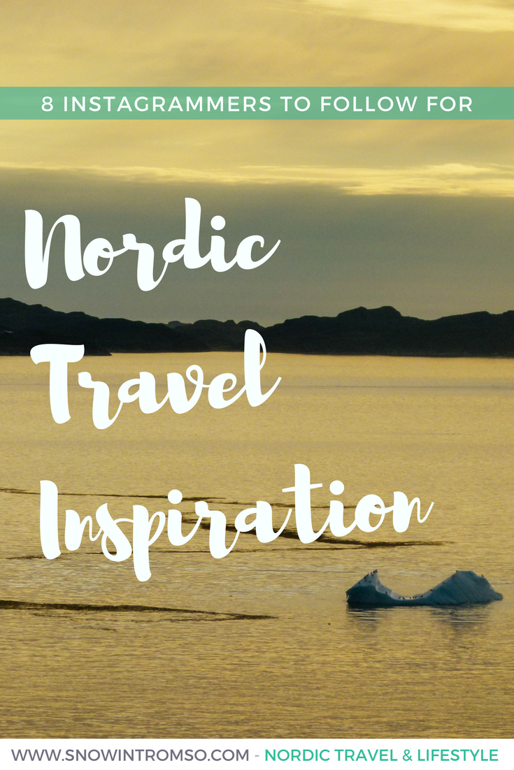 8 Instagrammers you should follow for some Nordic travel inspiration