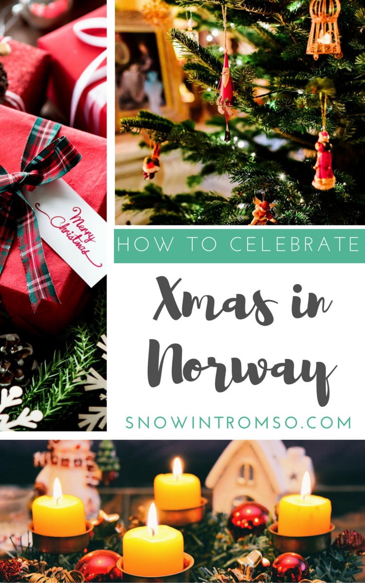 How to celebrate a proper Norwegian Christmas — Snow in Tromso
