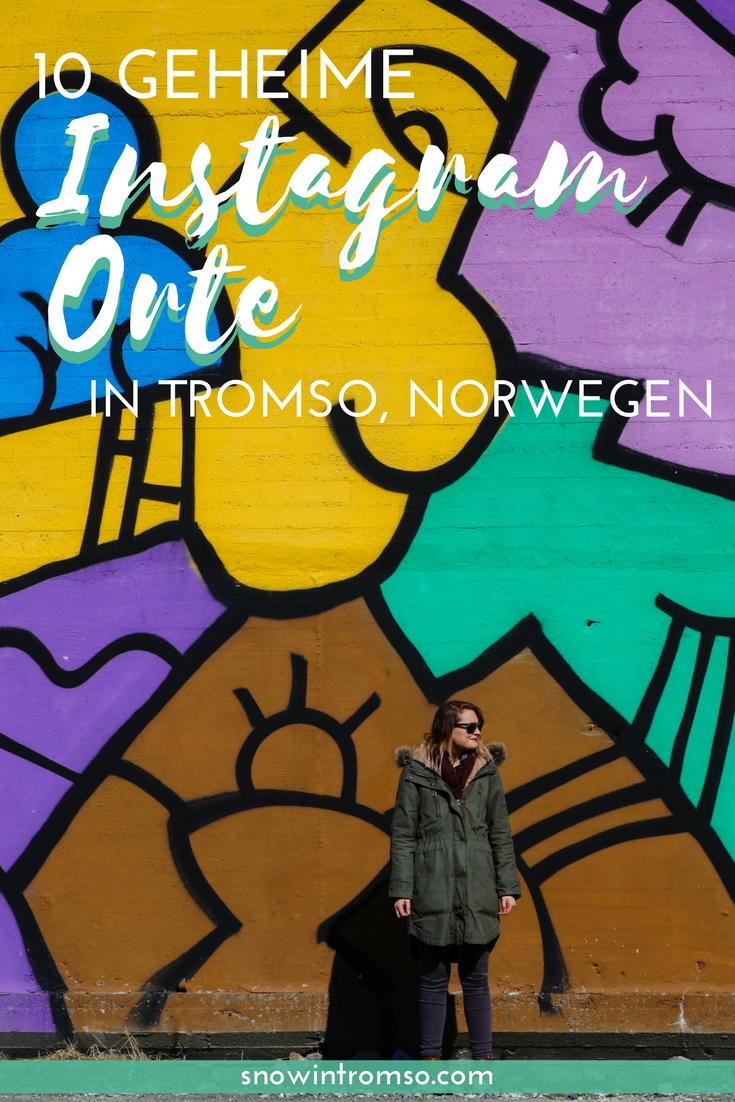 Planst Du eine Reise nach Tromsø? Dann lass Dir diese geheimen Instagram Orte nicht entgehen?