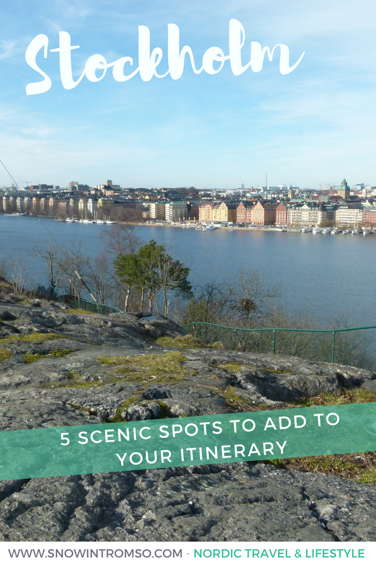 Headed to Stockholm? Here are 5 scenic spots you should put on your itinerary!