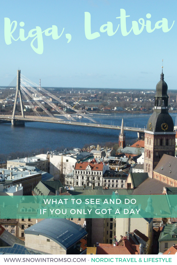 Headed to Riga but short on time? Here's what you can experience in the city if you only have a day!