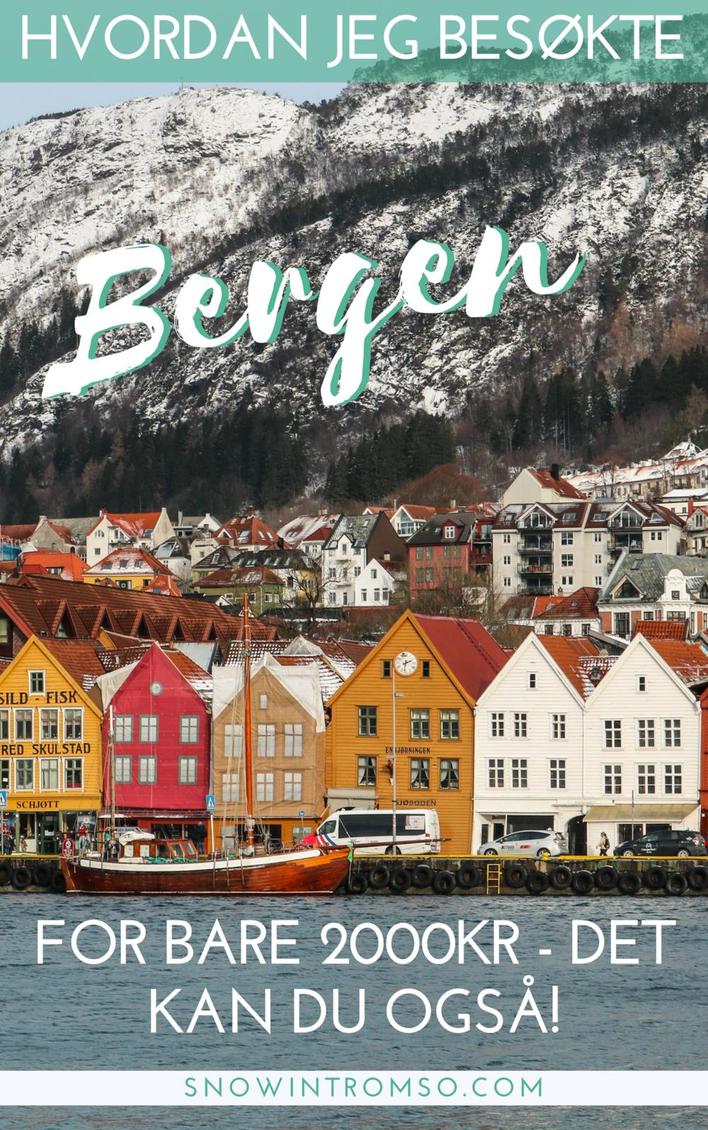 Hvordan jeg besøkte Bergen for bare 2000kr - les på bloggen hvordan du kan også gjøre det!