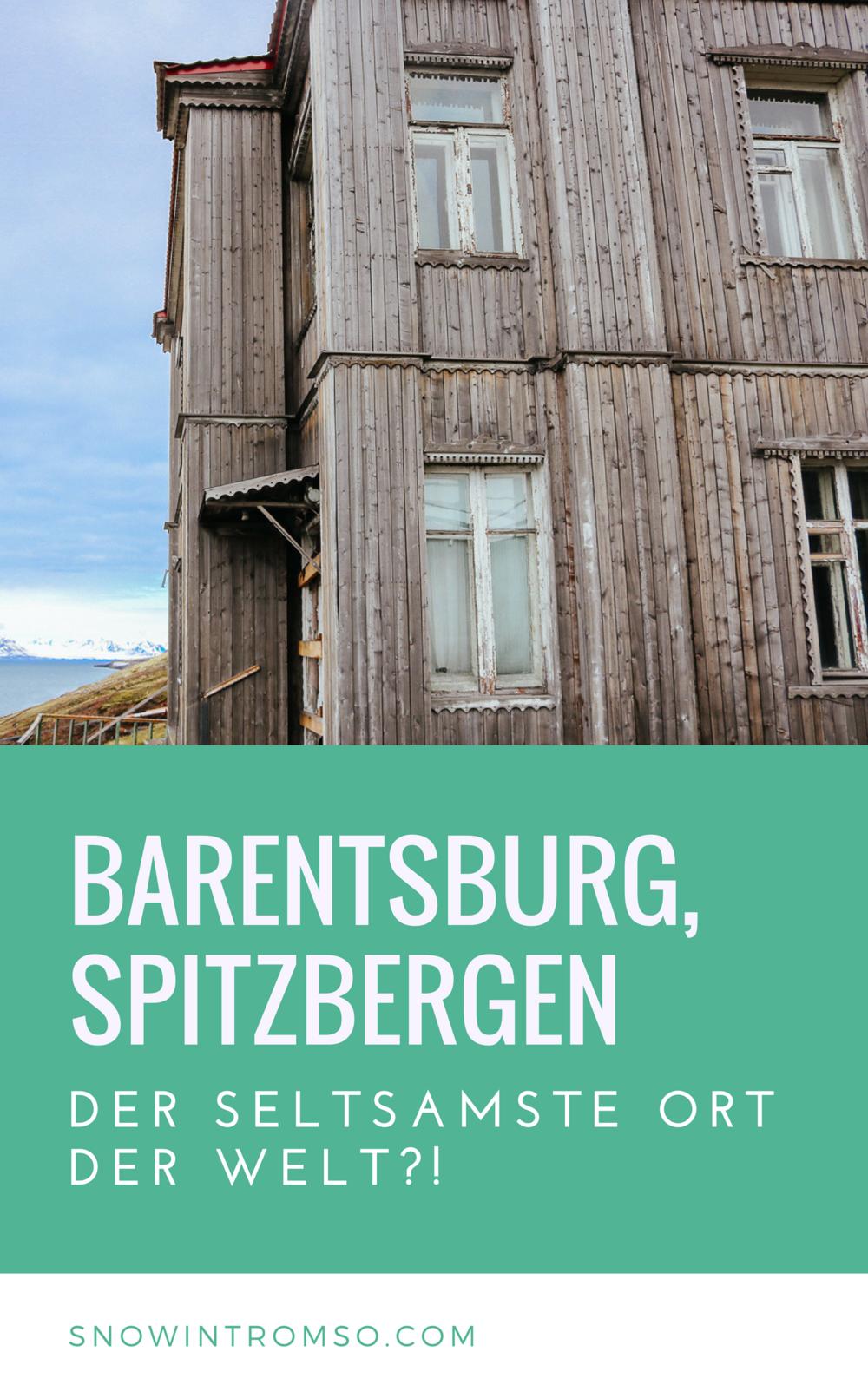Denkst Du über eine Reise nach Spitzbergen nach? Dann lies diesen Artikel um herauszufinden, warum du Barentsburg besuchen solltest!