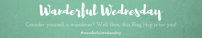Wanderful Wednesday