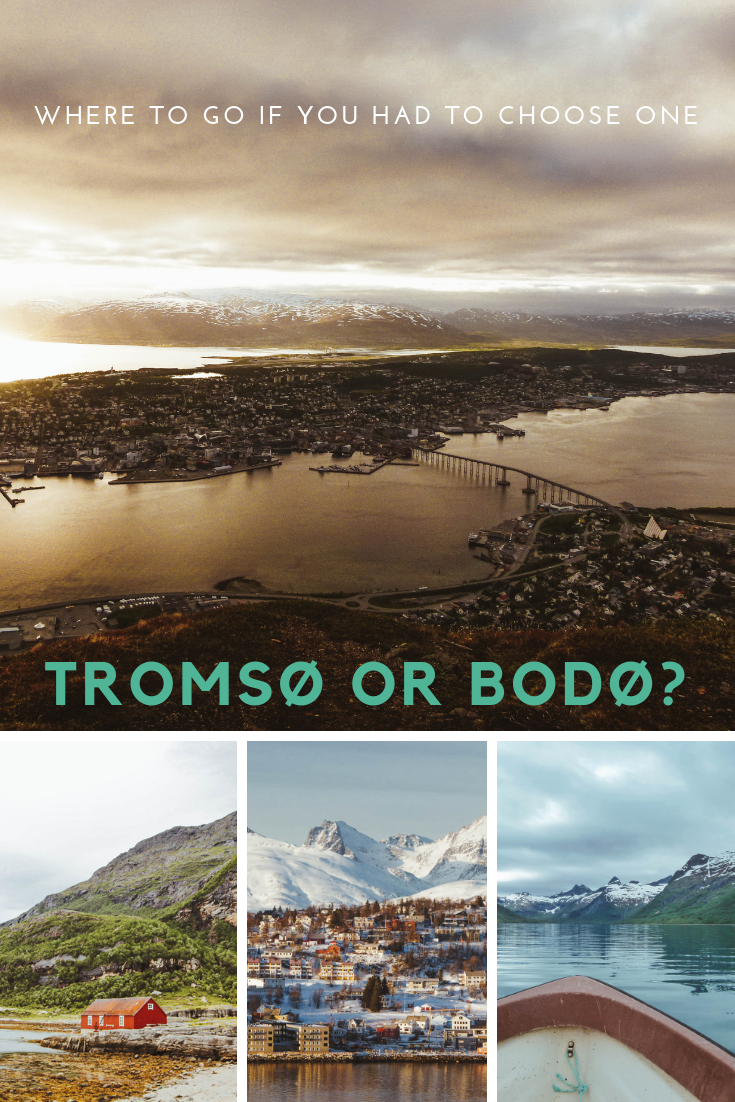Where would you go if you had to choose between Tromsø and Bodø? See the detailed list of advantages and disadvantages of both places here!
