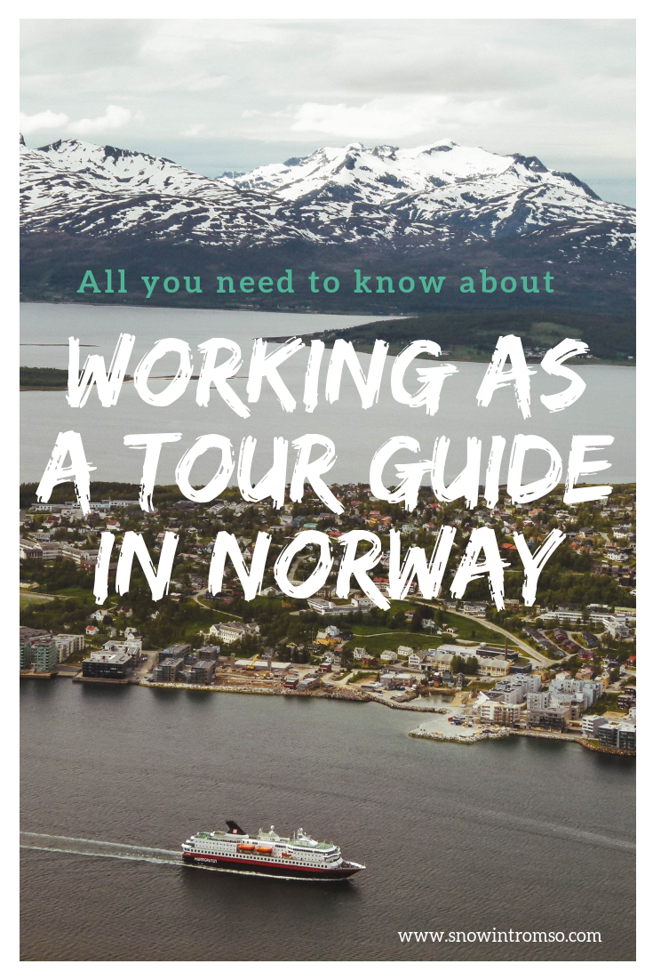 You want to move to Norway and work as a tour guide? Here's what you should know!