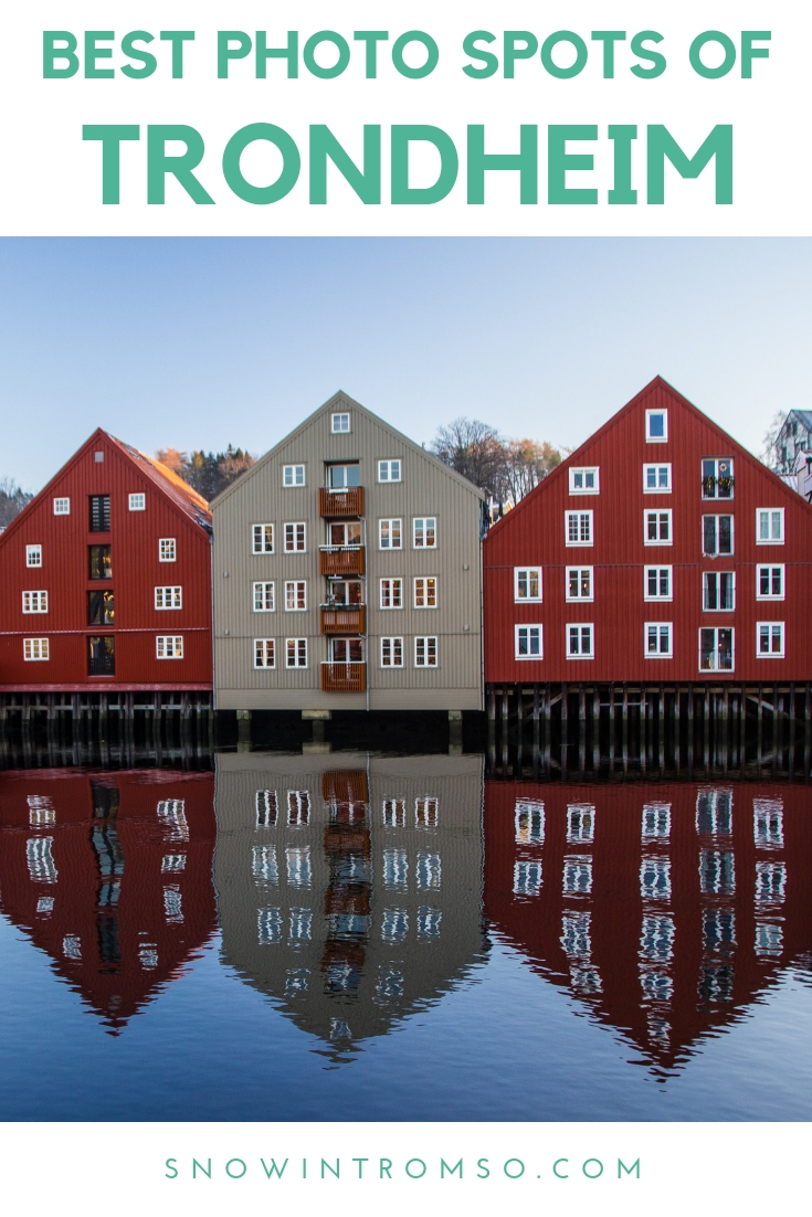 Where to get that perfect Instagram shot of Trondheim! Click through to see the article to learn more about Trondheim's best photo spots!