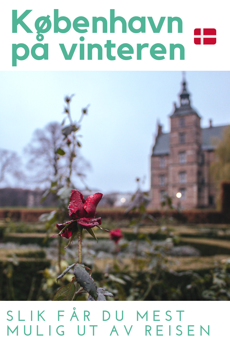 Planlegger du en reise til København om vinteren? Les artikkelen for å finne ut hvordan du får mest mulig ut av ditt opphold i byen når det er grått og regnfullt!