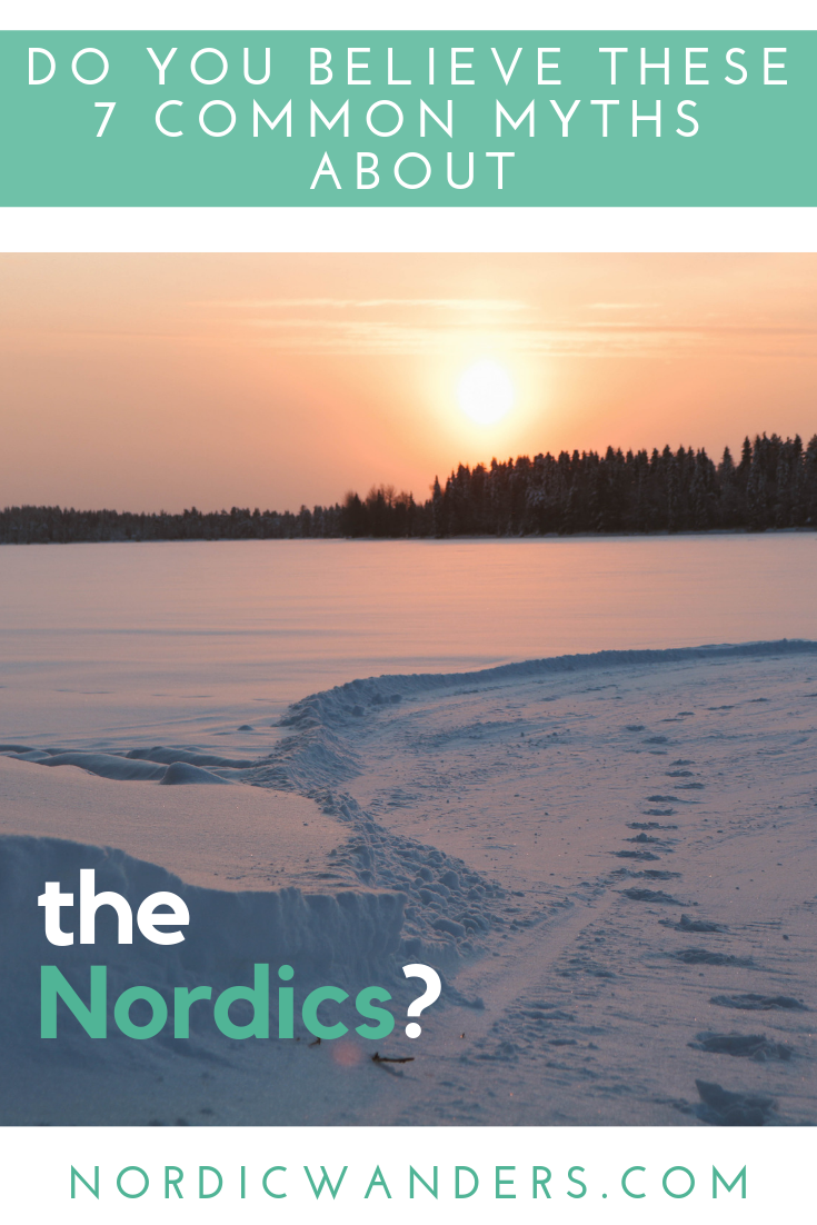 Do you believe these 7 common myths about the Nordics?