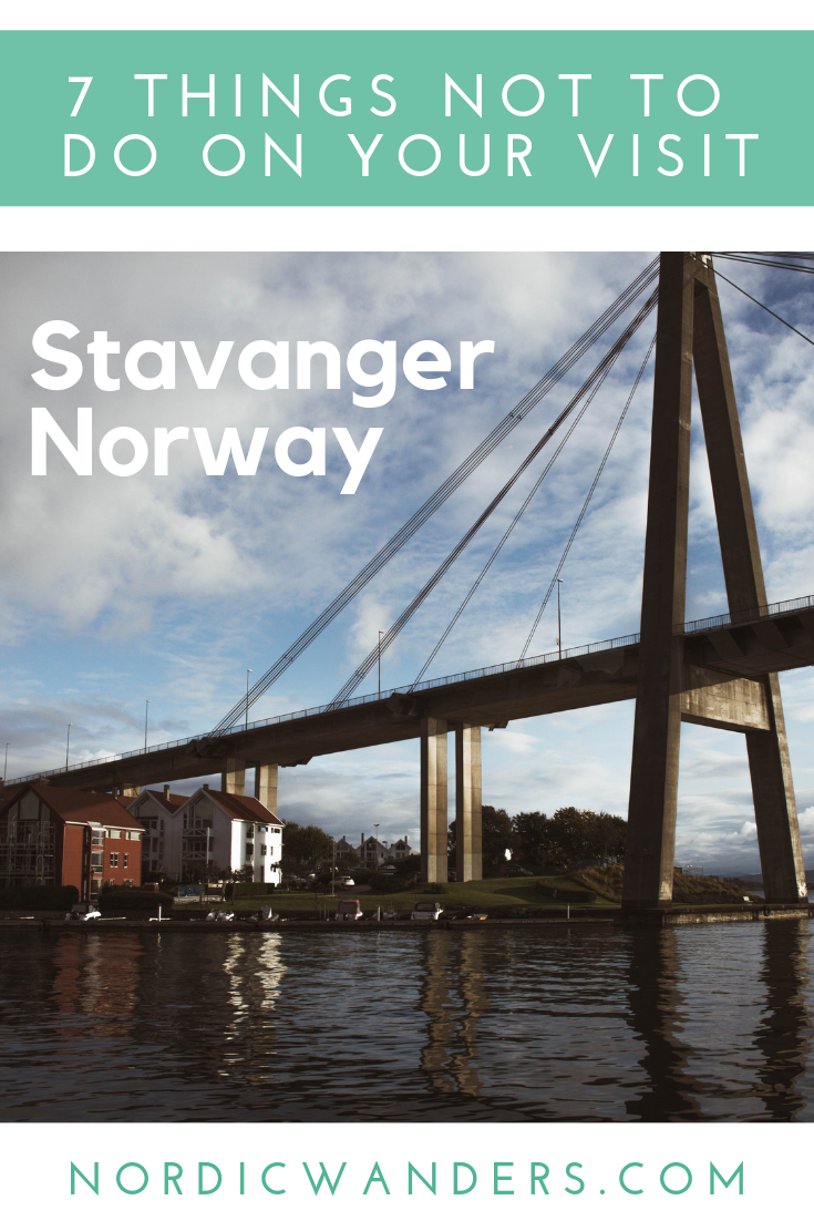 Headed to #Stavanger? Here are 7 things you shouldn't do on your visit!
