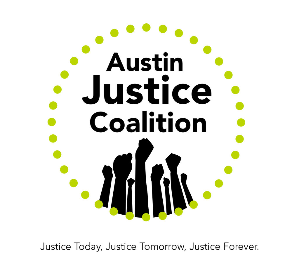 Austin Justice Coalition is a grassroots, activist-led organization addressing community needs, increasing political involvement, empowering communities, and criminal justice reform at the local level.  Left Up To Us democratically voted this summer to endorse   Austin Justice Coalition's platform on police reforms .        Click here to like AJC on Facebook