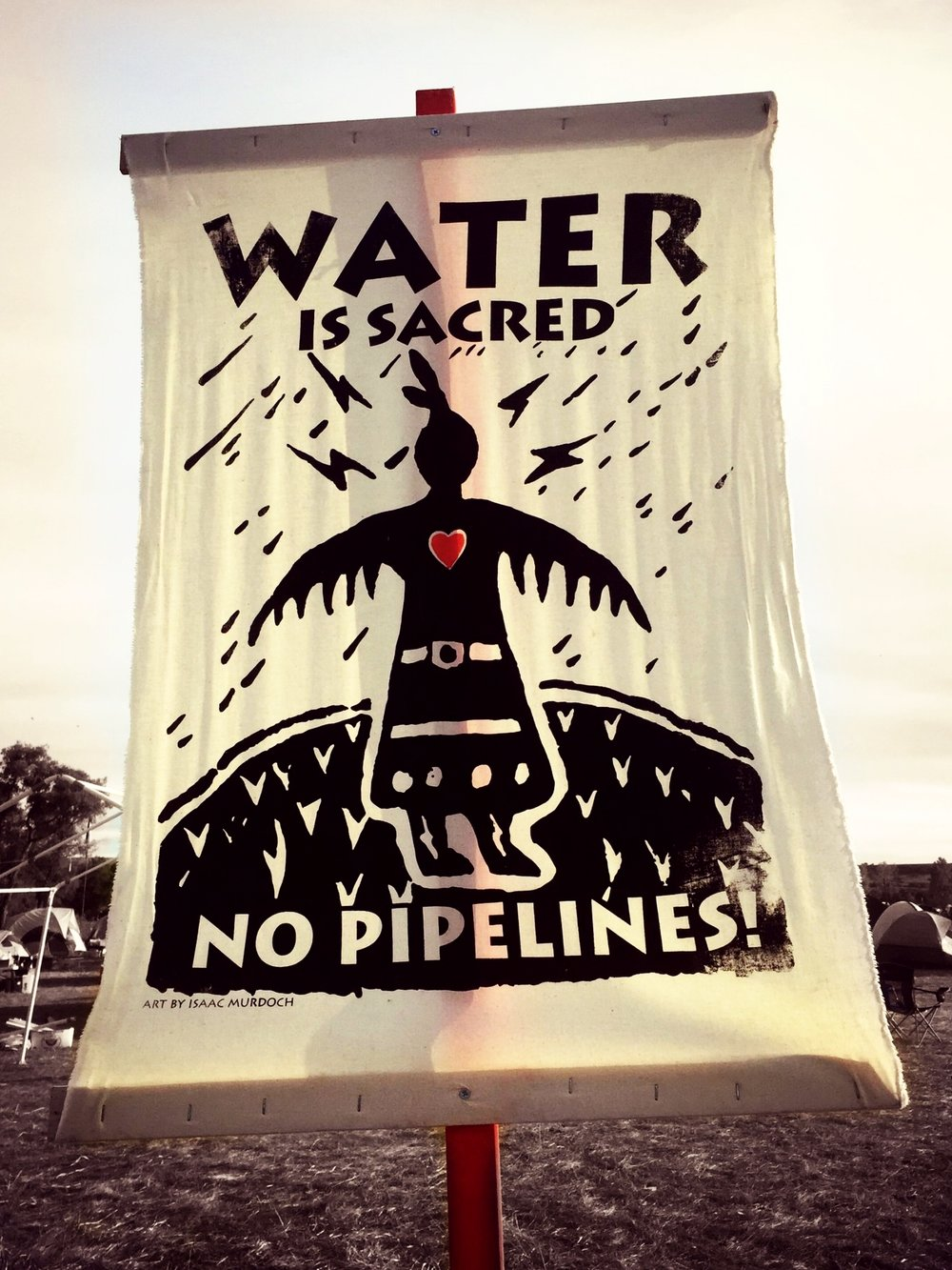 Water is Sacred, No Pipelines! Art by Isaac Murdoch