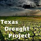 The Texas Drought Project is the successor organization to the Texas Climate Emergency Campaign, undertaken by the Texas Harambe Foundation of Austin. It brings together experts in farming, ranching, hydrology, civil engineering, climatology, and environmental science to present forums in key regions most affected by drought.