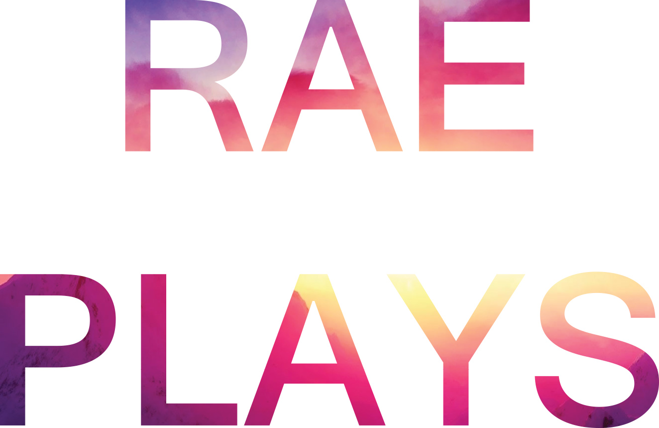 Rae Plays