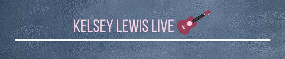 Kelsey Lewis Live tab.jpg