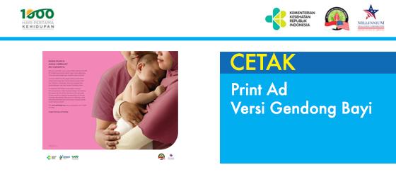 Print Ad versi Gendong Bayi