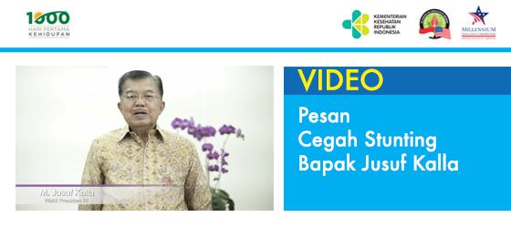 Video Pesan Cegah Stunting Bapak Jusuf Kalla