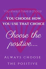 Always Choose the Positive