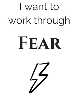 Work Through Fear