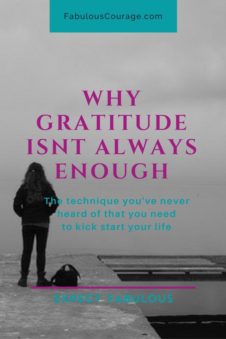 Why Gratitude isn't always enough