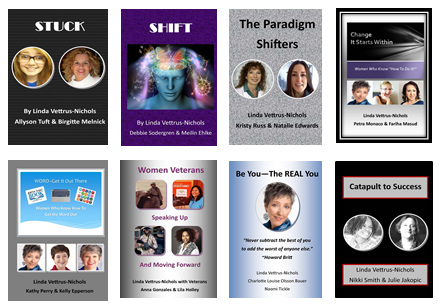 Join me and my interview guests in 8 of our books found on                       www.Amazon.com/books/Linda-Vettrus-Nichols
