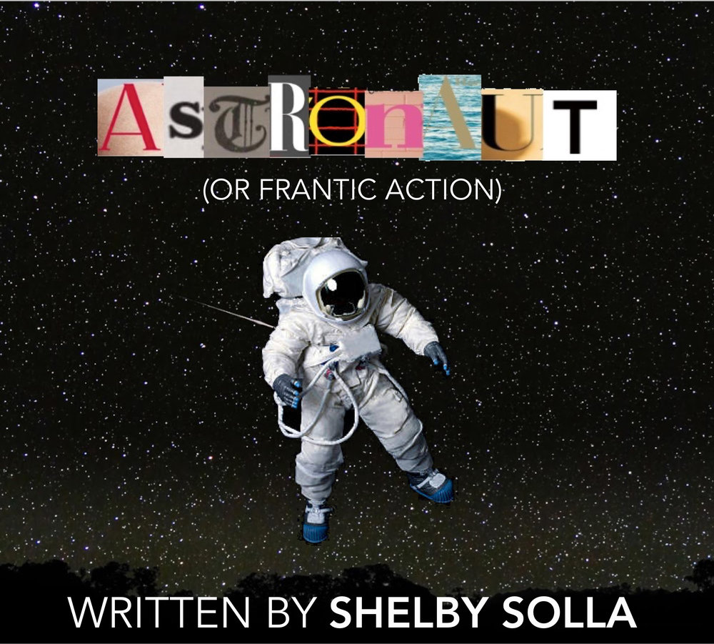 Astronaut (or Frantic Action) - 35-40 minutes, dark comedyIt's February, 2007 and NASA astronaut, Lisa Nowak, is driving in adult diapers from Houston to Orlando to kidnap and potentially murder her ex-boyfriend's new lover. Over the course of her drive, she revisits the relationships that brought her to this infamous moment and made her a media sensation.Astronaut (or Frantic Action) most recently had a production at the PIT Loft (dir. Sarah Rosenthal). It received a workshop as part of the 2018 Pittsburgh New Works Festival's LabWorks Program where it was a finalist for Best LabWorks Production (dir. Shelby Brewster). It has also been produced as a staged reading by the Lounge @ Dixon Place and as part of Undiscovered Countries' Infinite! Festival (dir. Sarah Rosenthal).