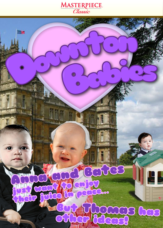 """Downton Babbies,"" Satire- Jest.com"