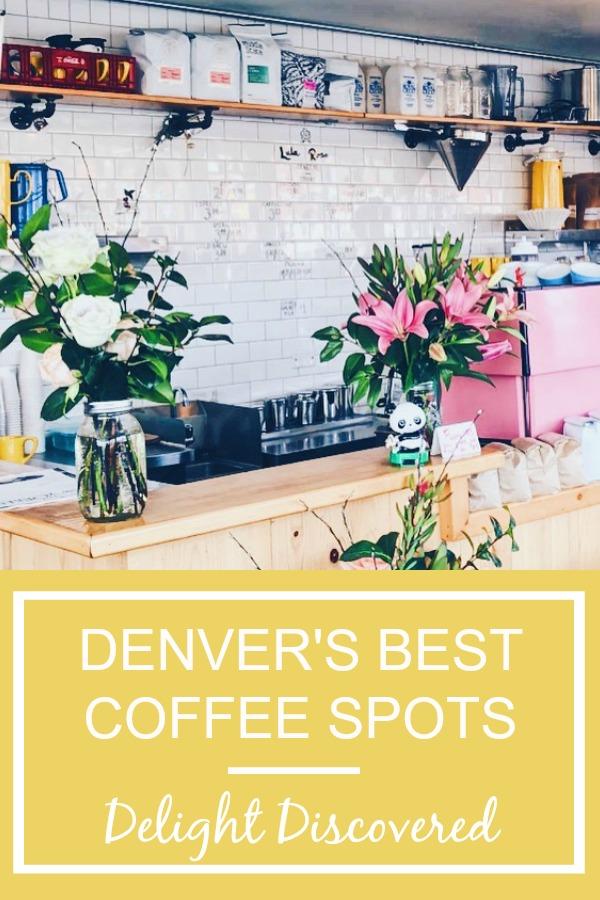 Denver's Best Coffee Spots