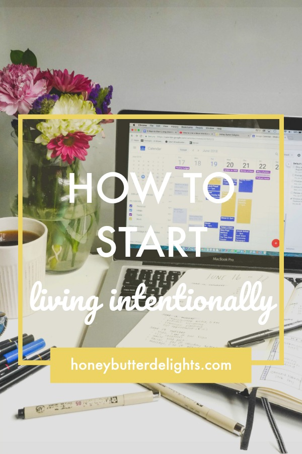 How-to-start-Living-Intentionally