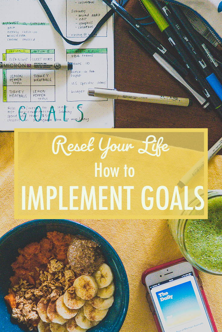 Implementing Your Goals
