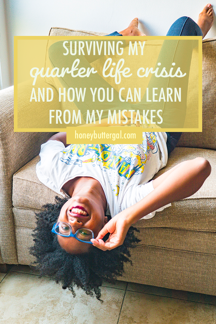 Surviving My Quarter Life Crisis