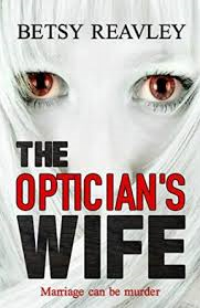 Click through to purchase The Optician's Wife, Published earlier this year and I highly recommend as one of my top reads in 2016.