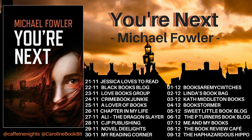 You're Next - Michael Fowler - Blog Tour Poster.png