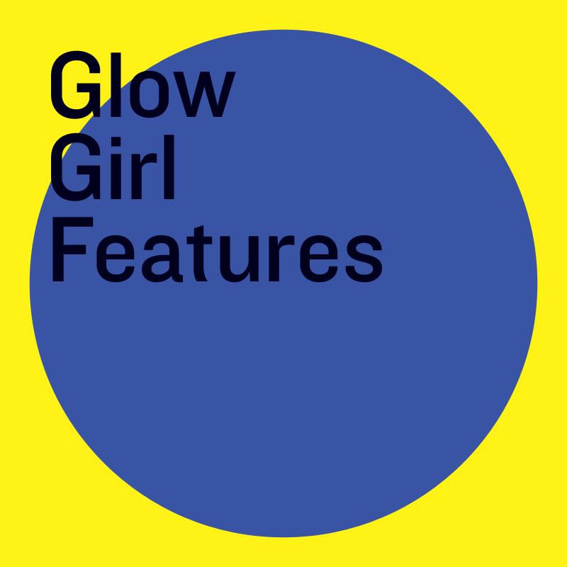 GLOW_Girl-Feautres.jpg