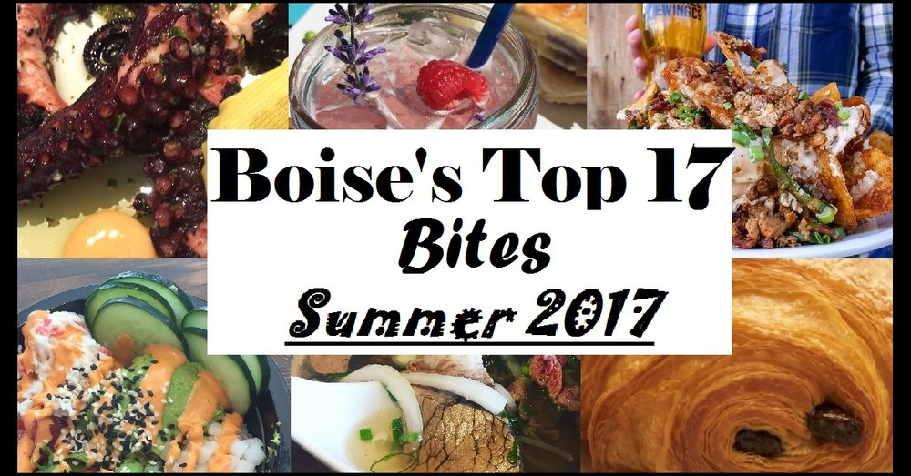 Boise's Top 17 Bites - Summer 2017 - Here is a good summer to do list to help you eat your way around Boise. Click HERE for full article and list!
