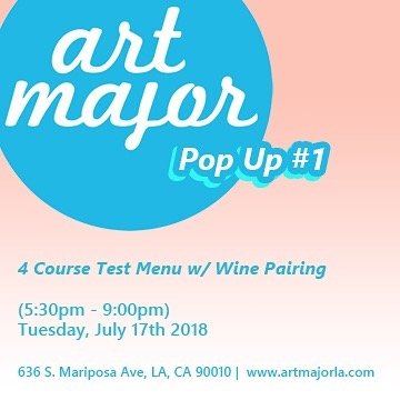 Tomorrow night we're hosting our first pop up!  We'll be showcasing 4 test menu items that we have been developing to be permanently added to our menu.  Each item will also be offered with a wine pairing from our new menu!  Event is from 5:30-9pm and is offered along side our typical menu.  Email b@artmajorla.com, or dm is for reservations! #food #popup #losangeles #lafoodie #instafood #winepairing