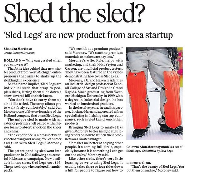 Great story about how Sled Legs is shaking up the sledding experience. If you reside in @puremichigan, check out the @mlivenews article in today's (Thursday, Feb. 15) print edition of The Grand Rapids Press!