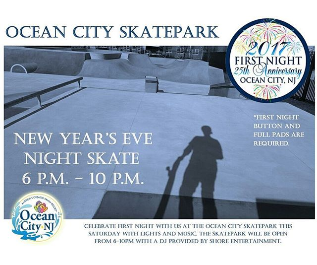 Night Skate under the lights on New Years Eve (6-10pm) at the @oceancityskatepark as part of the events that will be taking place all around town through the Ocean City First Night celebration. $2O button required to participate - link to purchase button in bio.