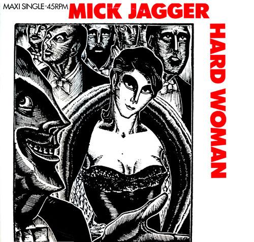 """Mick Jagger's """"Hard Woman"""""""