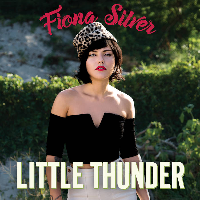 Fiona Silver's Little Thunder