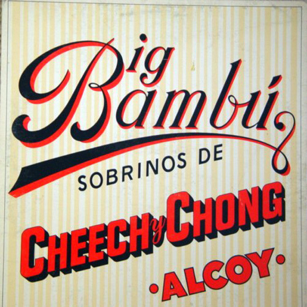 Cheech and Chong - Big Bambu
