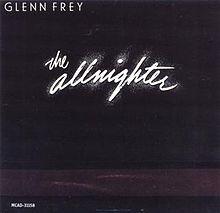 Glenn Frey - The Allnighter