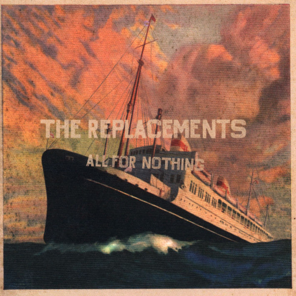 All for Nothing - The Replacements