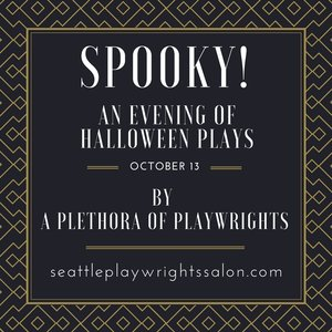 Seattle playwrights salon spooky an evening of halloween plays stopboris Choice Image