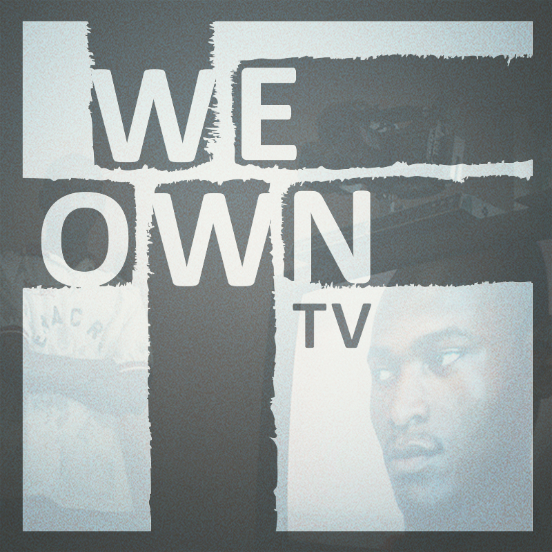 We Own TV:  New Brand