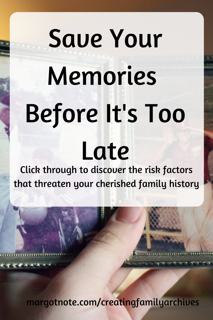 Save Your Memories Before It's Too Late