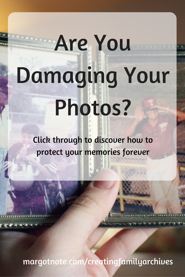 Are You Damaging Your Photos