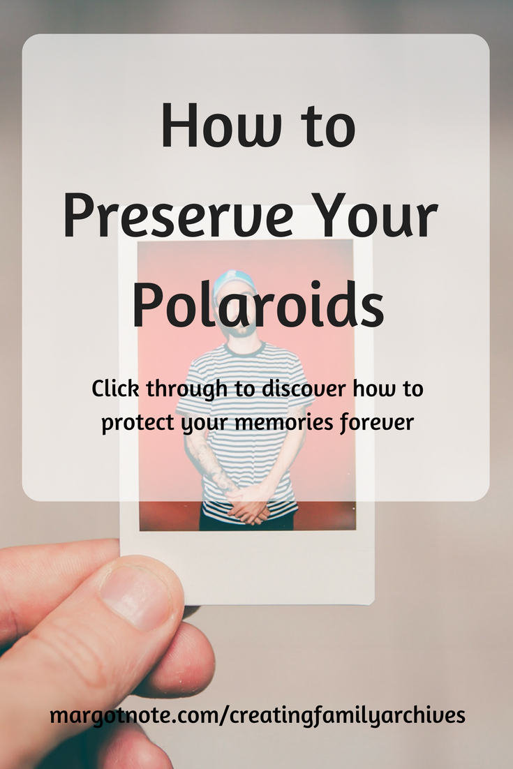 How to Preserve Your Polaroids